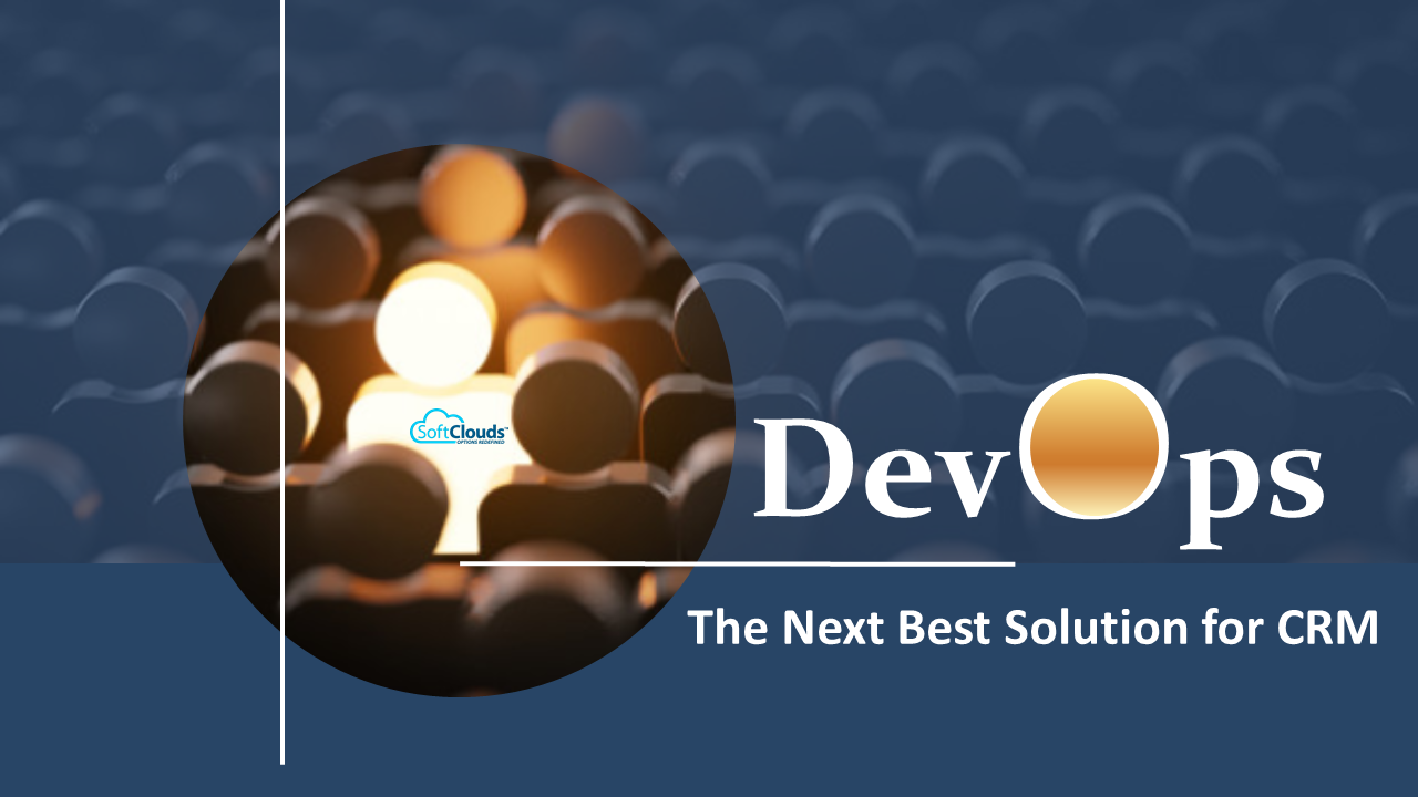 DevOps – The Next Best Solution for CRM