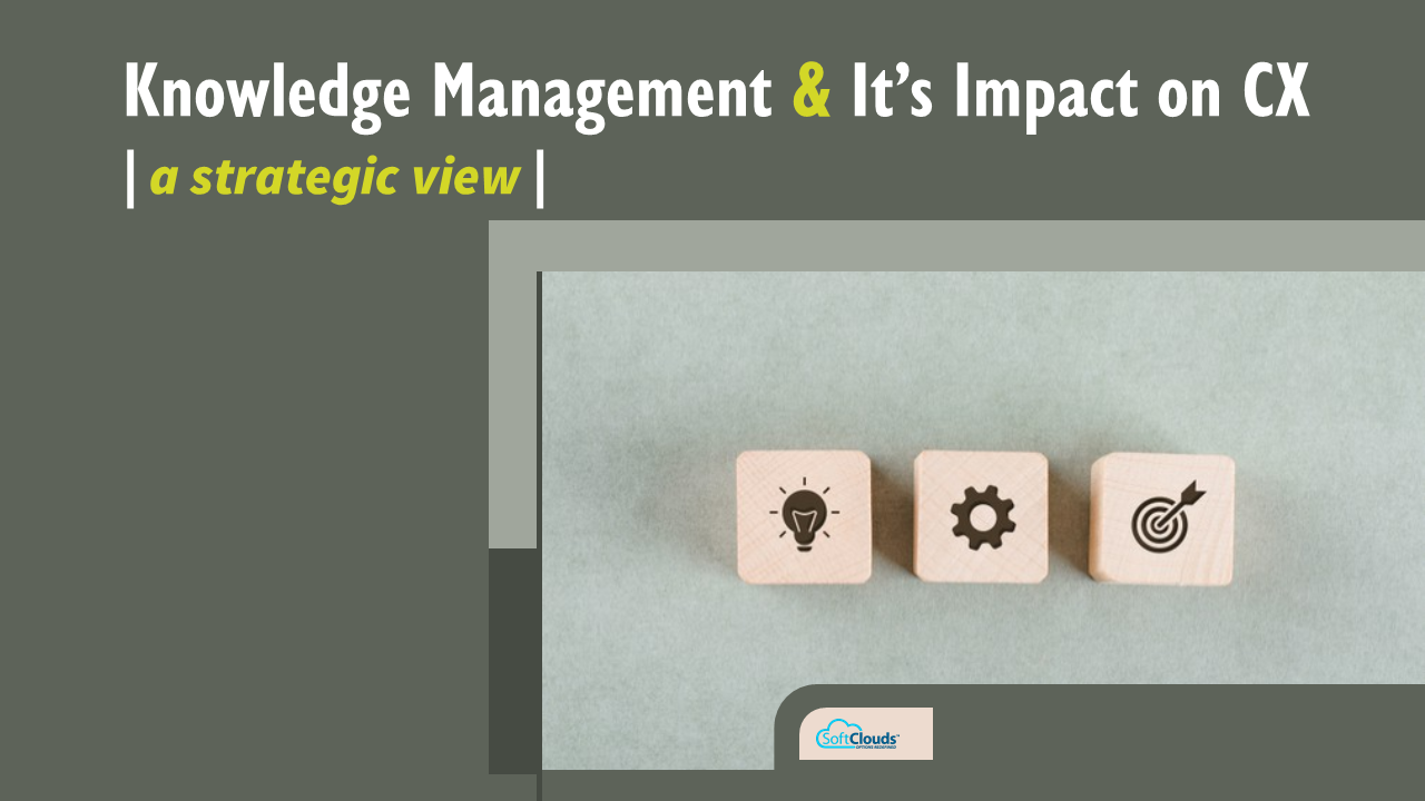 Knowledge Management & Its Impact on CX